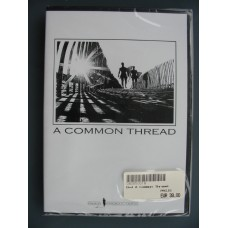 A common thread dvd