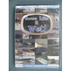 Some Like it Wet longboard dvd